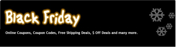 Black Friday Coupons and Promo Codes 2013